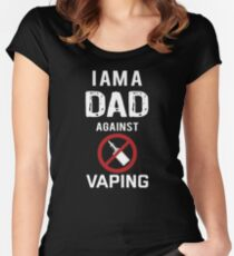 I am a Dad against Vaping Women's Fitted Scoop T-Shirt