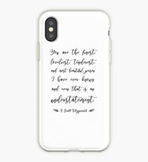 You Are The Finest Loveliest Tenderest And Most Beautiful iPhone Case