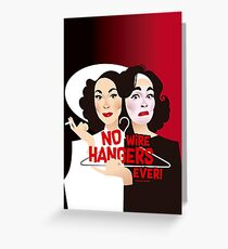 No wire hangers ever! Greeting Card