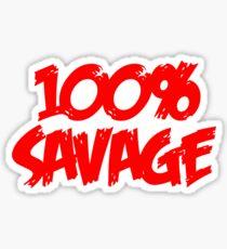 100% Savage Sticker