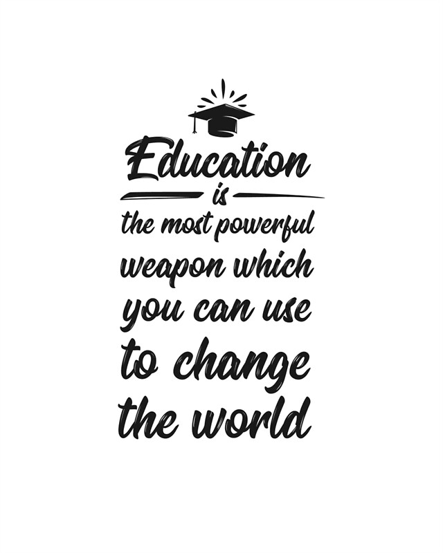 Education Is The Most Powerful Weapon By MentDesigns