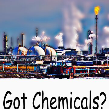 Got Chemicals? by CallJoe