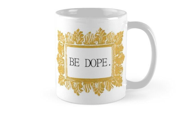 Be Dope by nigelcameron