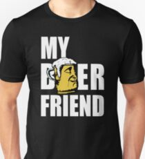 My Beer Friend - Cool Funny Drinking Design Unisex T-Shirt
