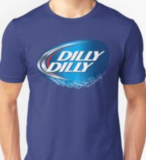 dilly dilly bud light 1 Unisex T-Shirt
