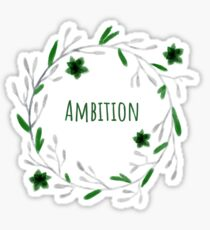 House Ambition  Sticker