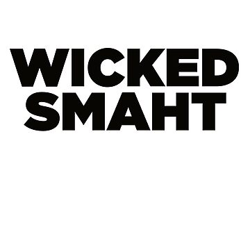 Wicked Smaht - Funny Boston Sticker T-Shirt Pillow by TheTeeMachine