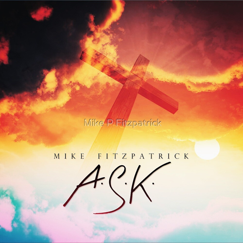 A.S.K. by Mike P Fitzpatrick