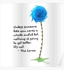The Lorax Quotes Poster