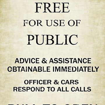 Free For Use Of Public - Vintage British Police Call Box Sign. by Ra12