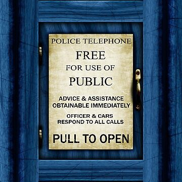 Free For Use Of Public - Vintage British Police Call Box Sign - Full Crop by Ra12