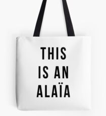 THIS IS AN ALAIA Tote Bag