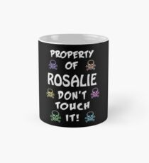 Property of Rosalie Mug