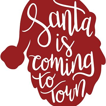 Santa is Coming to Town by MorganNicole021