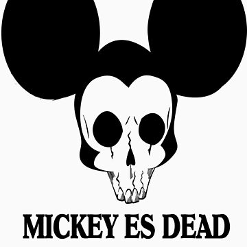 Micky Mouse Es Dead by CryBaby00