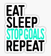 Eat Sleep Stop Goals Repeat Sticker