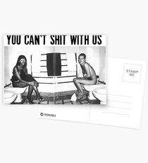 You can't shit with us  Postcards
