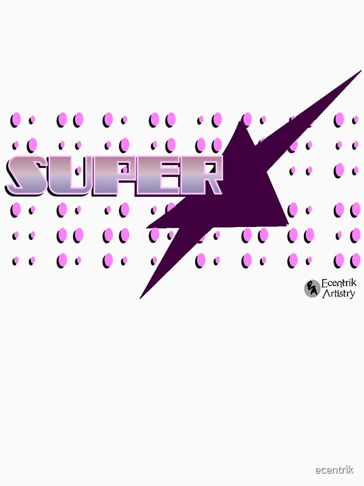 Superstar by ecentrik