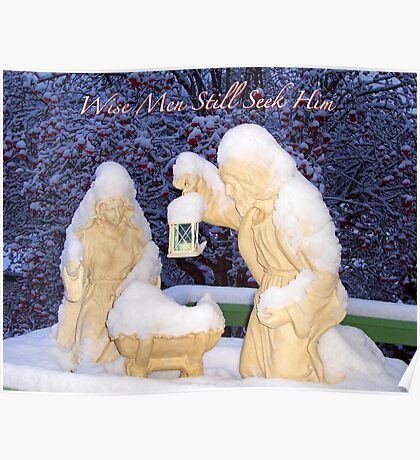 Wise Men Still Seek Him Poster
