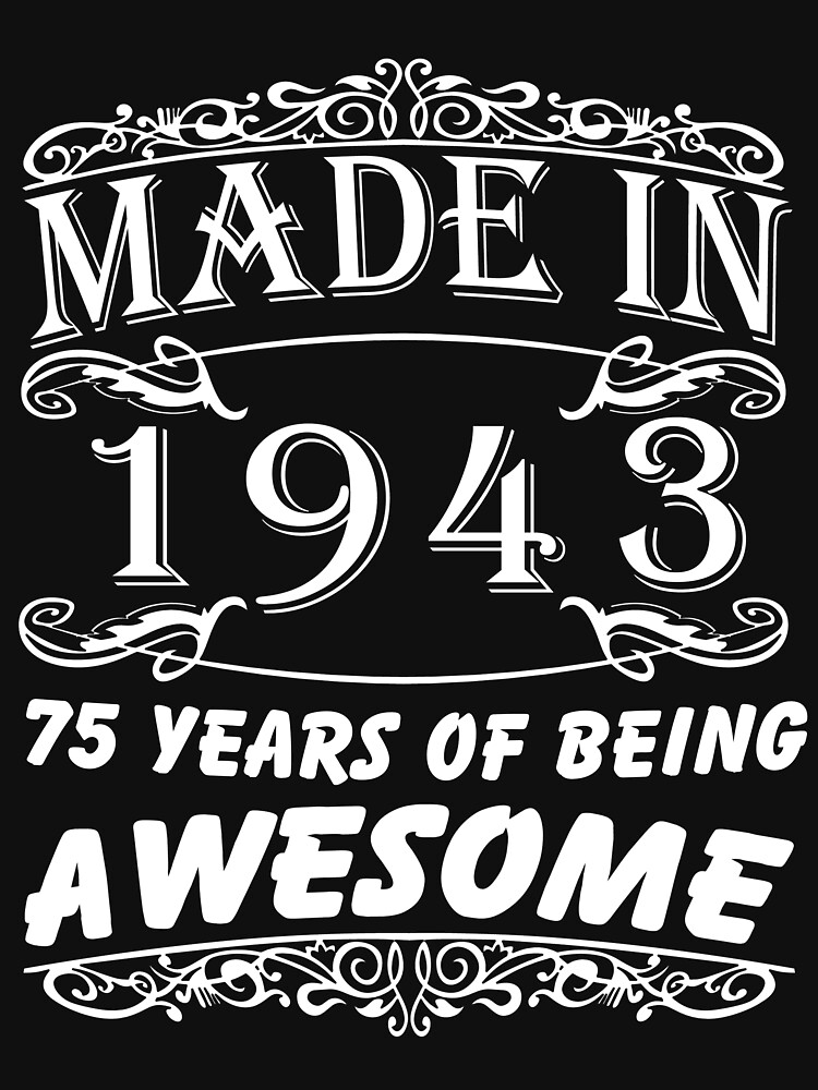 Special Gift For 75th Birthday Made in 1943 Awesome Birthday Gift