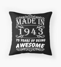 Special Gift For 75th Birthday - Made in 1943 Awesome Birthday Gift Throw Pillow