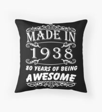 Special Gift For 80th Birthday - Made in 1938 Awesome Birthday Gift Throw Pillow