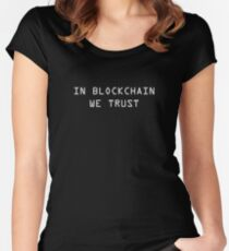 In Blockchain We Trust Cryptocurrency Bitcoin Ethereum Logo Women's Fitted Scoop T-Shirt