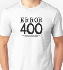 Error 400 bad request T-Shirt