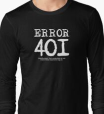 Error 401 unauthorized. T-Shirt