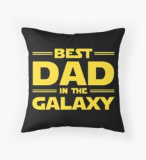 Best Dad in The Galaxy Throw Pillow