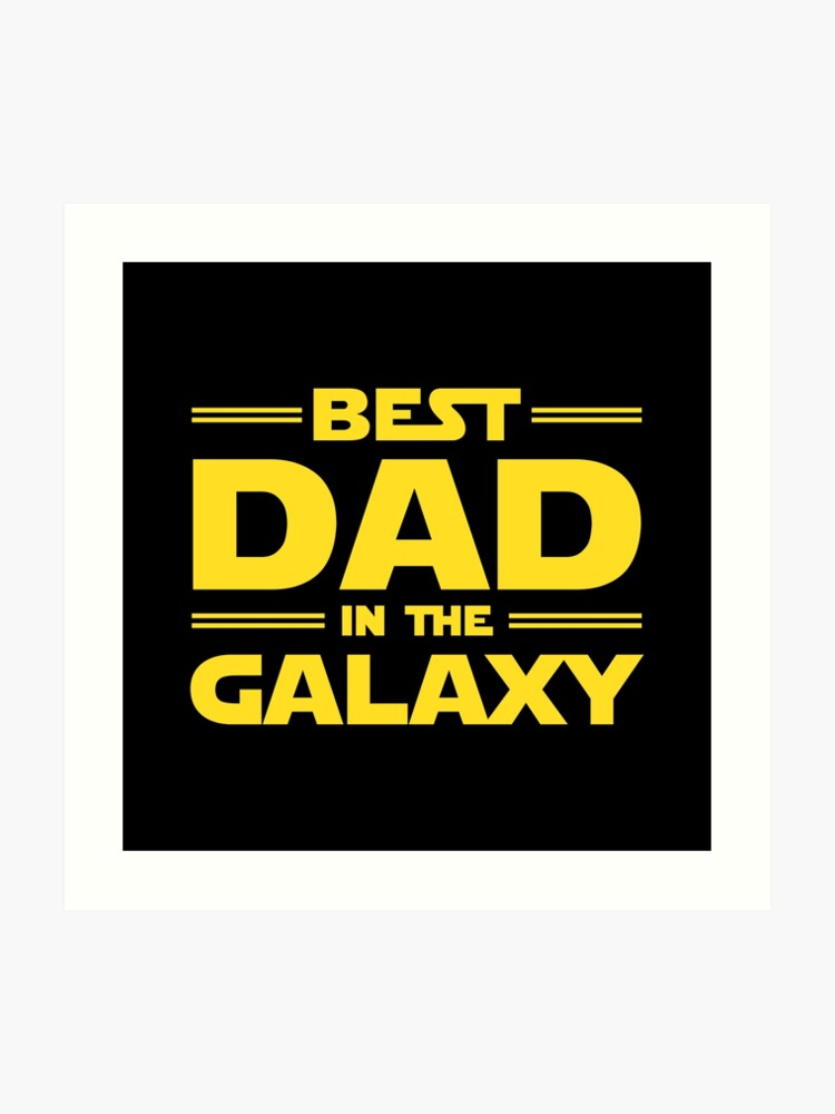8e118a184 Best Dad in The Galaxy