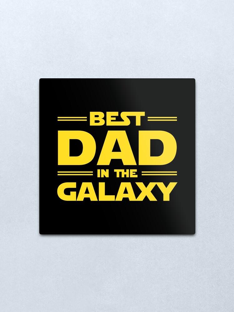 Alternate view of Best Dad in The Galaxy Metal Print