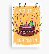Congratulations on being born Canvas Print