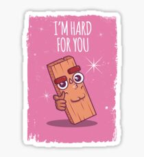 I'm Hard for You Sticker