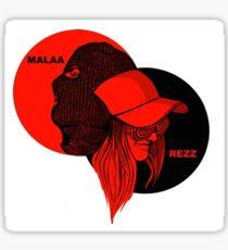 rezz x malaa pardon my french Sticker