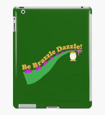 Be Brazzle Dazzle iPad Case/Skin