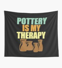 Pottery Funny Design - Pottery Is My Therapy Wall Tapestry