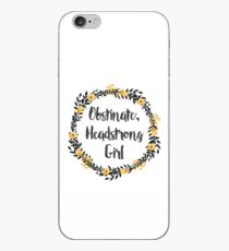 Obstinate, Headstrong Girl! iPhone Case