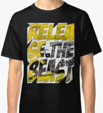 Release The Beast : Unlock Your Inner Beast Classic T-Shirt