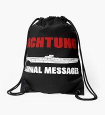 Achtung - SUB liminal Messages - U-Boat Drawstring Bag