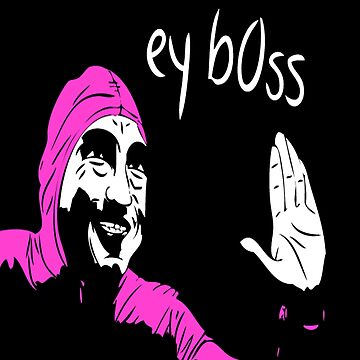 Pink guy ey b0ss by Thuggershirts