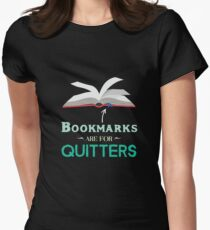 Bookmarks Are For Quitters Funny Reading Lover  Women's Fitted T-Shirt