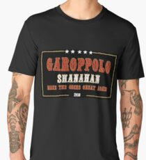 Garoppolo and Shanahan - Make the 49ers Great Again! Men's Premium T-Shirt