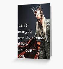 Fabulous Thranduil is Fabulous Greeting Card