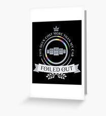 Foiled Out Greeting Card
