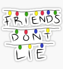 friends don't lie Sticker