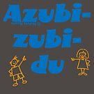 Azubi-zubi-du by NafetsNuarb