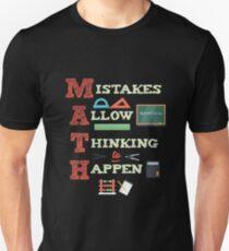 Mistakes Allow Thinking To Happen Math Teacher  Unisex T-Shirt