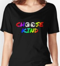 Choose Kind T Shirt- Anti-Bullying Message - Rainbow Fonts Women's Relaxed Fit T-Shirt