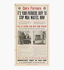 United States Department of Agriculture Poster 0193 It's Your Patriotic Duty to Stop Milk Wastes Now Photographic Print